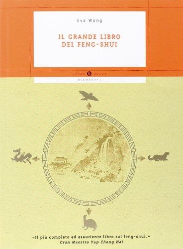 9788804510208: Il grande libro del feng shui.