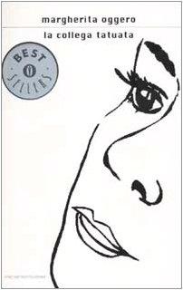 9788804512813: La collega tatuata (Oscar bestsellers)