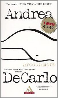 9788804512974: Arcodamore (I miti)