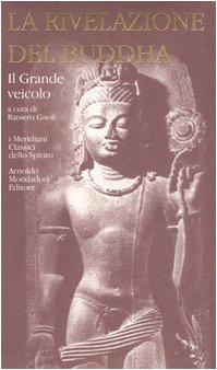 la rivelazione del Buddha.Volume primo : I: Claudio Cicuzza e