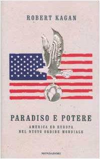 Paradiso e potere. America ed Europa nel