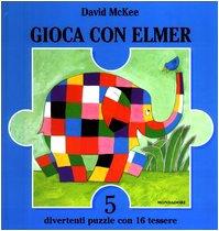 9788804518549: Gioca Con Elmer. Libro Puzzle [Italia]