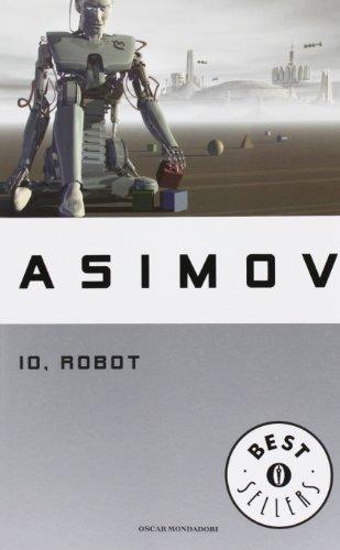 9788804519522: Io, robot (Oscar bestsellers)