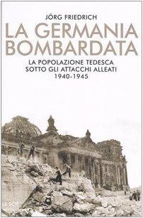 9788804526544: Germania Bombardata. La Popolazione