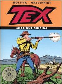 9788804529071: Tex. Missione suicida