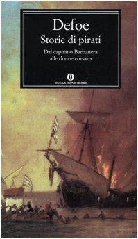 Storie di pirati. Dal capitano Barbanera alle donne corsaro (9788804529408) by [???]