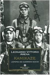 9788804529422: Kamikaze. L'epopea dei guerrieri suicidi
