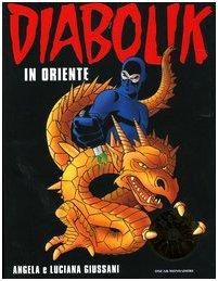 9788804531791: Diabolik in Oriente