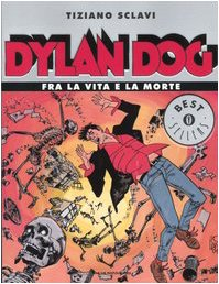 9788804533511: Dylan Dog Fra La Via E La Morte