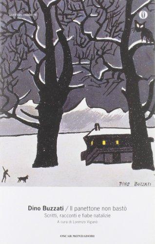 9788804534785: Il panettone non bastò. Scritti, racconti e fiabe natalizie (Oscar scrittori moderni)