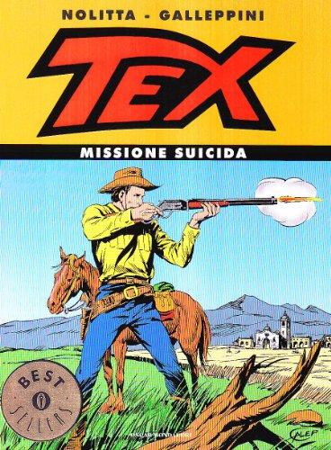 9788804535355: Tex. Missione suicida