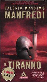 9788804536260: Il Tiranno (Italian edition)