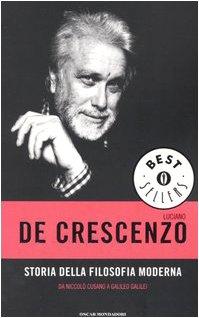 9788804536734: Storia della filosofia moderna. Da Niccol� Cusano a Galileo Galilei (Oscar bestsellers)
