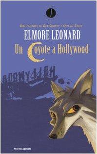 9788804536864: Un Coyote a Hollywood