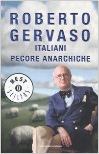 Italiani pecore anarchiche (Oscar bestsellers): n/a