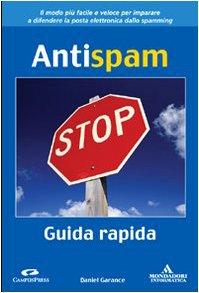 9788804540335: Antispam. Guida rapida