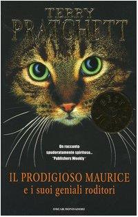 9788804543121: Il prodigioso Maurice e i suoi geniali roditori