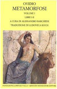9788804544814: Metamorfosi. Testo latino a fronte: 1 (Scrittori greci e latini)