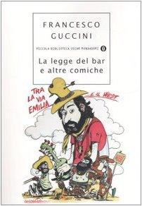 La Legge del Bar E Altre Comiche: Guccini, Francesco