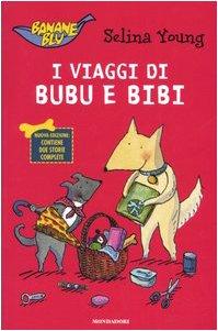 9788804545927: I viaggi di Bubu e Bibi
