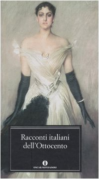 Racconti Italiani Dell Ottocento RACCONTI ITALIANI DELL OTTOCENTO, VARIOS AUTORES, Used, 9788804546276 LIBRO
