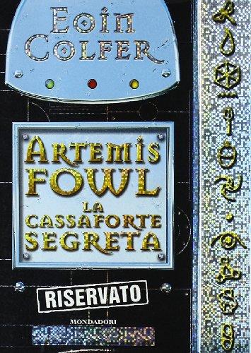 9788804548997: La cassaforte segreta. Artemis Fowl