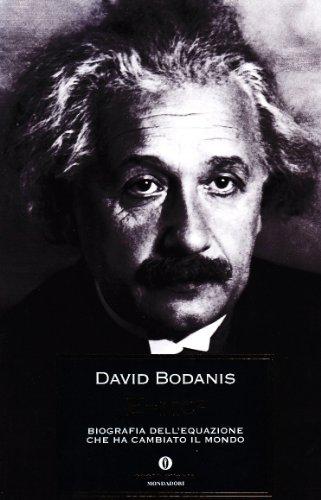 E=mc². Biografia dell'equazione che ha cambiato il mondo (9788804549406) by [???]
