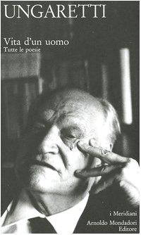 9788804550839: Vita d'un uomo. Tutte le poesie (I Meridiani collezione)