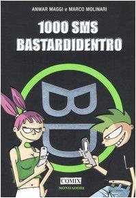 9788804550853: Mille(1000) sms bastardidentro