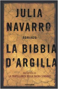 9788804550945: Bibbia D'argilla (La) [Italia]