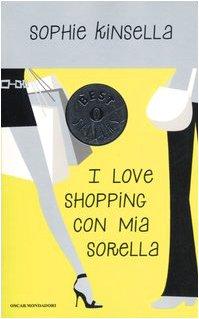 I love shopping con mia sorella: Sophie Kinsella