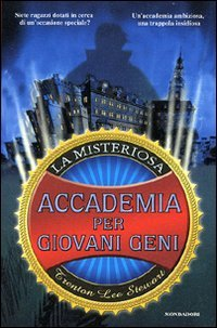 9788804552550: La misteriosa accademia per i giovani geni (I Grandi)