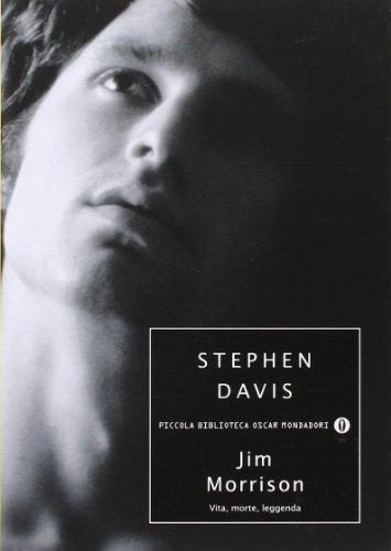 9788804553595: Jim Morrison. Vita, morte, leggenda