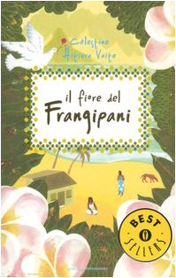 9788804556213: Il fiore del frangipani (Oscar bestsellers)