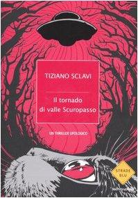 9788804556664: Il tornado di Valle Scuropasso