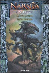 La sedia d'argento. L'ultima battaglia. Le cronache di Narnia vol. 3 (9788804557197) by [???]