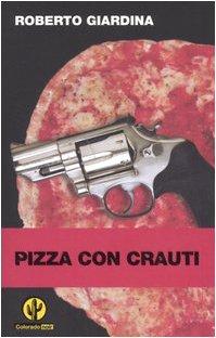 Pizza Con Crauti: Giardina Roberto
