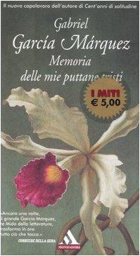 9788804557890: Memoria delle mie puttane tristi (I miti)