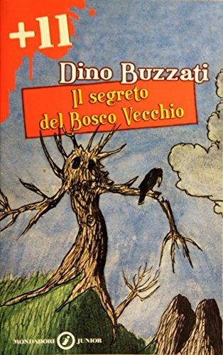 9788804558262: Il segreto del bosco vecchio (Junior +11)