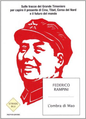 9788804560487: Ombra Di Mao. Sulle Tracce Del Gran [Italia]