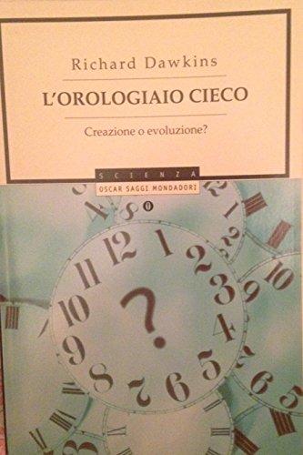 9788804560678: L'orologiaio cieco (Oscar saggi)