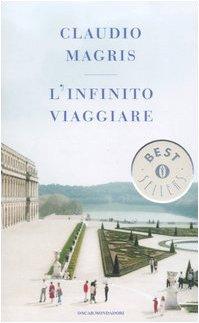 9788804561910: L'infinito viaggiare (Oscar bestsellers)
