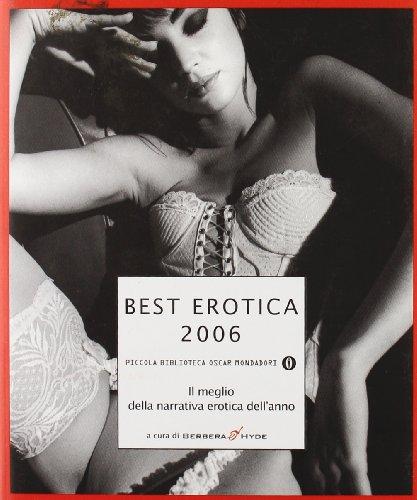 Best erotica 2006. Il meglio della narrativa: Best erotica 2006.