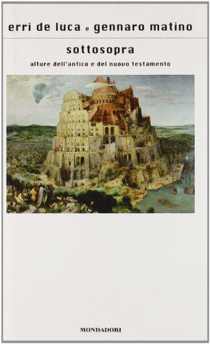 9788804563051: Sottosopra: alture dell'Antico e del Nuovo Testamento