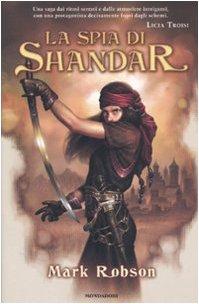 9788804563365: La spia di Shandar