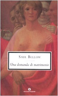 Una domanda di matrimonio (8804564601) by Saul Bellow