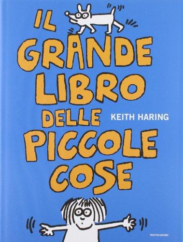 Il grande libro delle piccole cose (8804565659) by Keith Haring