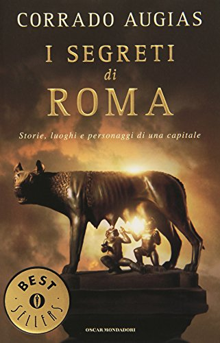 9788804566410: I Segreti Di Roma