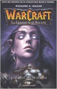 9788804568865: L'anima dei demoni. La guerra degli antichi. Warcraft vol. 2