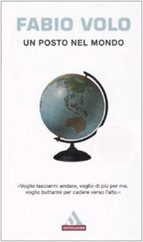 9788804568971: Un posto nel mondo